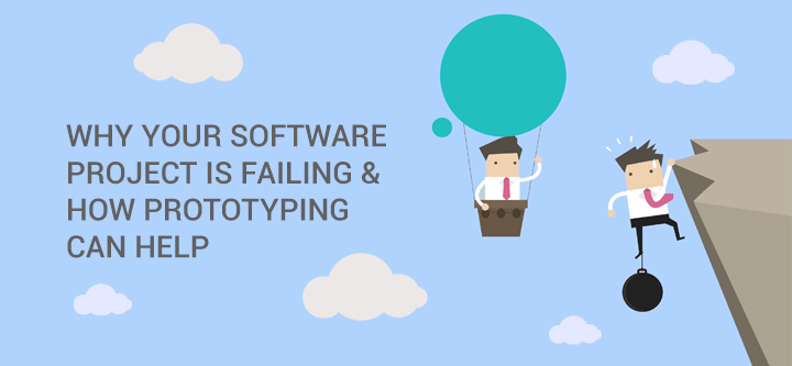 Why your software project is failing and how prototyping can help