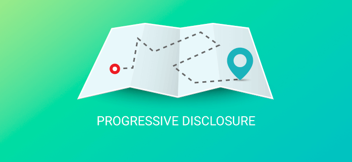 UX design patterns for web and mobile prototyping: Progressive Disclosure