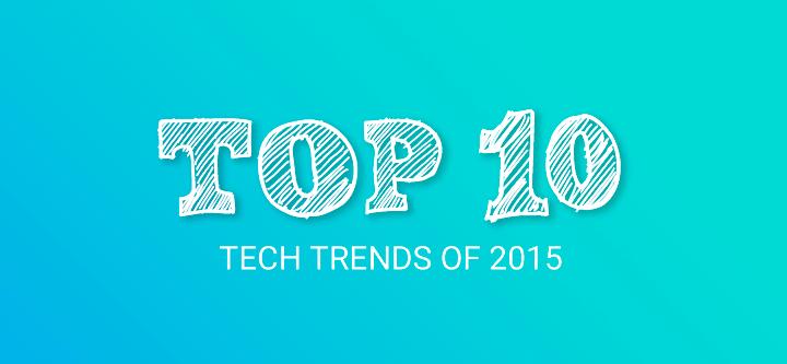top-10-tech-trends-2015