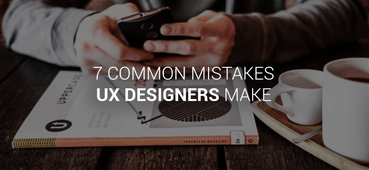 common-mistakes-ux-designers-header