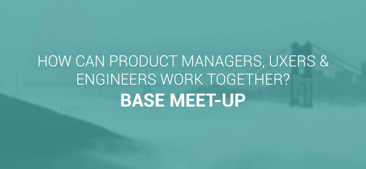 product-managers-engineers-ux-base-meetup-header