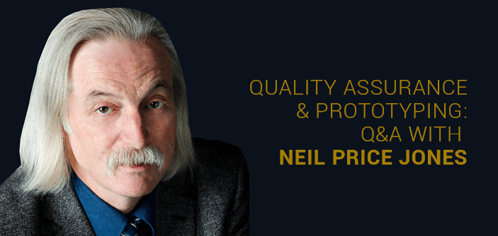 Quality Assurance and prototyping: Q&A with Neil Price Jones