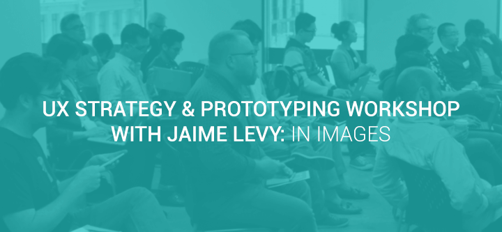 ux-strategy-prototyping-workshop-Jaime-Levy-in-images