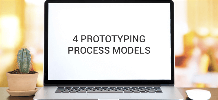 4 prototyping process models to streamline software development