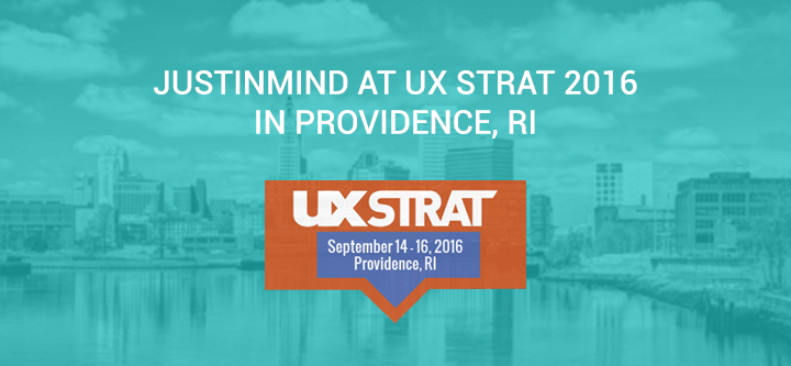 Justinmind at UX STRAT 2016 in Providence, Rhode Island
