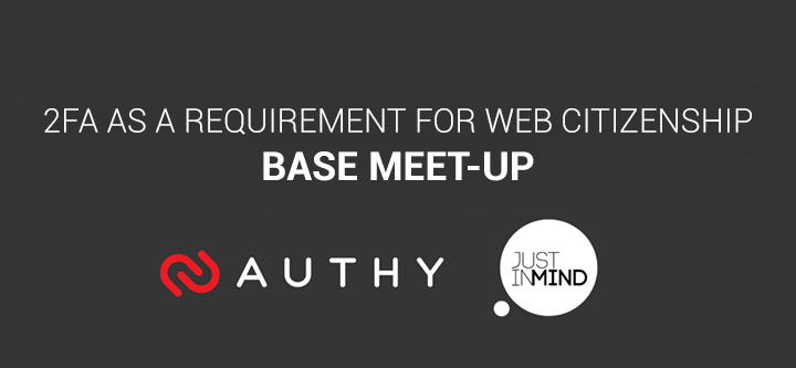 2FA as a requirement for web citizenship: BASE meet-up