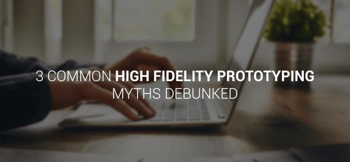 prototyping-myths-debunked-header
