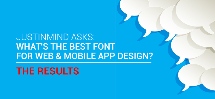 Justinmind Survey: What's the best web font? *The Results*