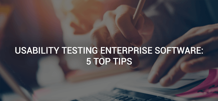 enterprise-software-testing-top-tips-header